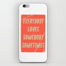 Everybody loves Somebody sometimes - A Hell Songbook Edition iPhone & iPod Skin
