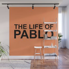 The Life of Pablo Wall Mural