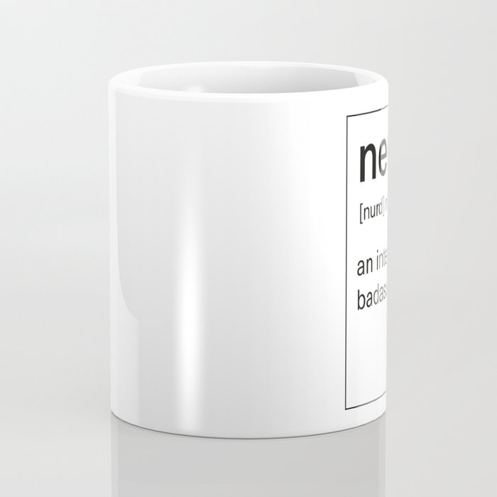 Nerd Definition: Intellectual Badass Coffee Mug