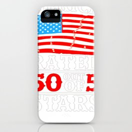 MERICA  RATED 50 OUT OF 5 STARS T-SHIRT iPhone Case