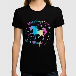 Make Your Own Magic 2 T-shirt