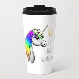 U is for Unicorn Travel Mug
