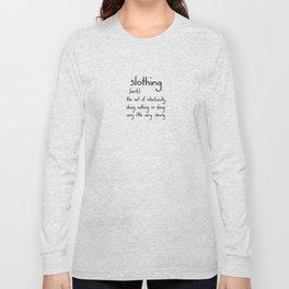 Slothing Long Sleeve T-shirt