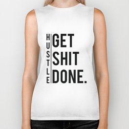 Get Shit Done - Hustle! Motivation Fitness Bodybuilding Trainer Gift Biker Tank