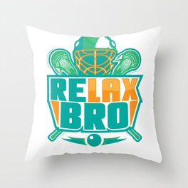 Relax Bro - Lacrosse Throw Pillow