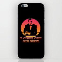 Winston Wolfe. I solve problems iPhone Skin
