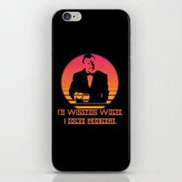 Winston Wolfe. I solve problems iPhone Skin