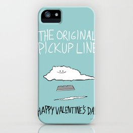 The Original Pickup Line iPhone Case