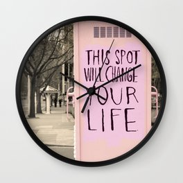 This Spot Will Change Your Life, positive quote, feminist Wall Clock