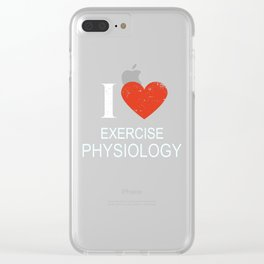 I Love Exercise Physiology Clear iPhone Case