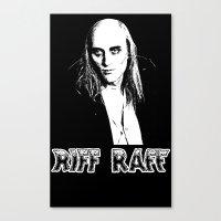 riff raff Canvas Prints featuring Riff Raff T-Shirt by kika28777