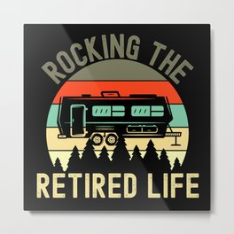 Rocking The Retired Life Metal Print
