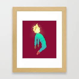 One day, it's gon' burn you out~ Framed Art Print