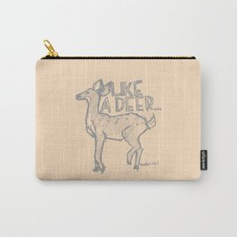 Like a Deer Carry-All Pouch