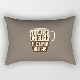 A Dark Coffee to Clear the Thoughts Rectangular Pillow