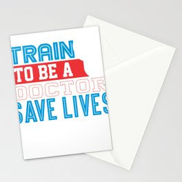 Medical Professional Train to be a Doctor Save Lives Stethoscope Stationery Cards