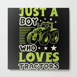 Just A Boy Who Loves Tractors Farming Metal Print