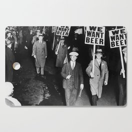 We Want Beer Prohibition Cutting Board