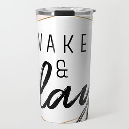 Wake & Slay Travel Mug