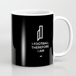 I football therefore I am Coffee Mug