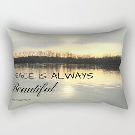Peace is always beautiful, quote by Walt Whitman Rectangular Pillow
