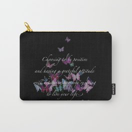 Positive quote,positive motivational quote. Carry-All Pouch