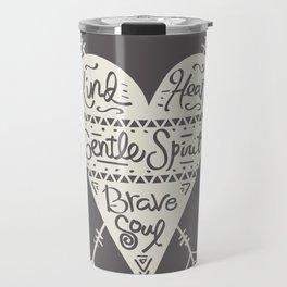 Kind Gentle Brave 2 Travel Mug