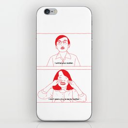 i will be your mother. iPhone Skin