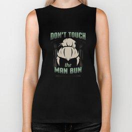 Don't Touch The Man Bun Funny Man Bun Biker Tank