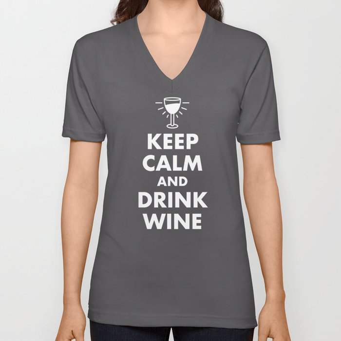 Keep Calm and Drink Wine Unisex V-Neck