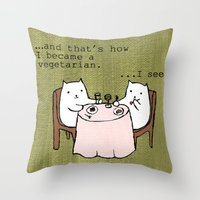 vegetarian Throw Pillows featuring The Vegetarian Cat by teapartyanimals