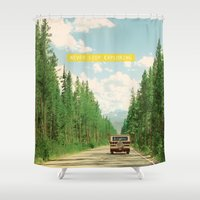 never stop exploring Shower Curtains featuring NEVER STOP EXPLORING IV by Leslee Mitchell