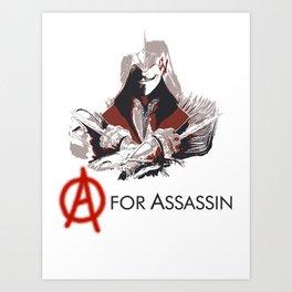 A for Assassin Art Print