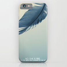no one is free iPhone 6s Slim Case