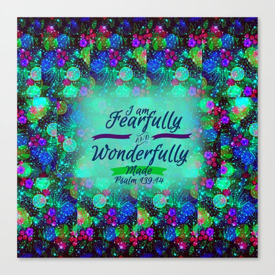 FEARFULLY AND WONDERFULLY MADE Floral Christian Typography God Bible Scripture Jesus Psalm Abstract Canvas Print