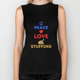 Peace Love Stuffing Turkey Thanksgiving Holiday Biker Tank
