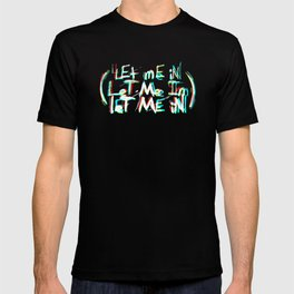 TSW - Let me In T-shirt