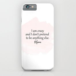 Riri Quote iPhone Case