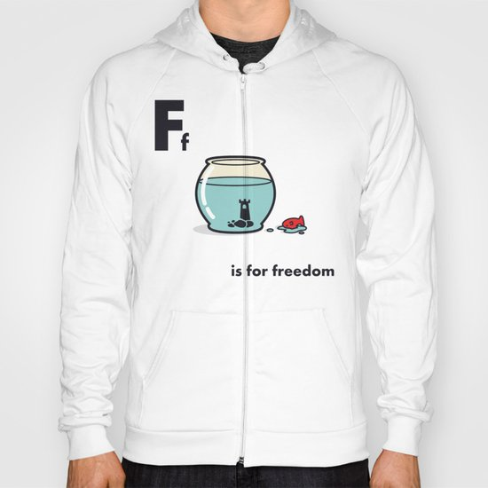 F is for freedom - the irony Hoody
