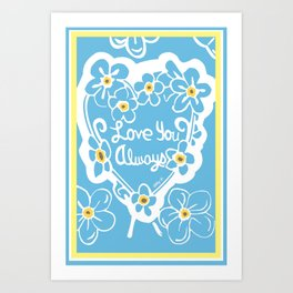 Forget-Me-Nots Love You Always Art Print