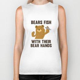 Bears Fish With Their Bear Hands Biker Tank