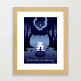 You Need the Dark in Order to Show the Light Framed Art Print
