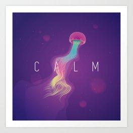C A L M Art Print