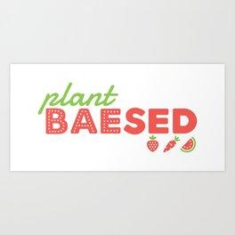 PLANT BAEsed Art Print