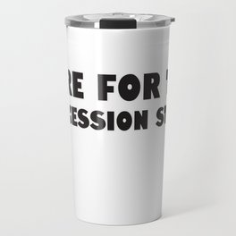 Here for the concession stand Travel Mug