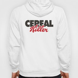 Cereal Killer Hoody