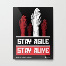 Stay Agile Stay Alive - SCRUM Poster Metal Print