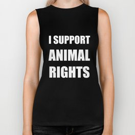 I Support Animal Rights T-Shirt Animal Rights Clothing Tee Biker Tank