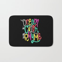 Dream in Color and Rhyme Bath Mat