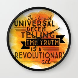 Revolutionary Act - quote design Wall Clock